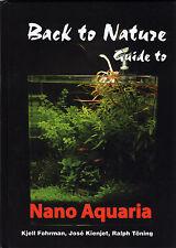 Back to Nature, Guide to Nano Aquaria, by K. Fohrman