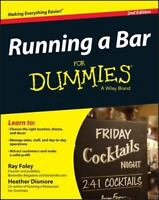 Running a Bar For Dummies 9780470049198 by Foley, Ray, Dismore, Heather