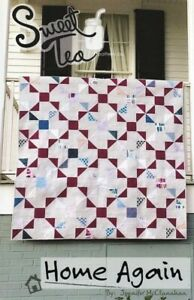 HOME AGAIN ~ Quilt Pattern ~ by Sweet Tea Pattern Co. ~ Moda~ 2 sizes