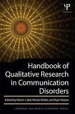 Handbook of Qualitative Research in Communication Disorders (2013, Paperback)