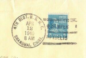 5 CENT PREXIE SOLO 4TH REGT USMC in SHANGHAI CHINA SEMPER FIDELIS POSTMARK 1940