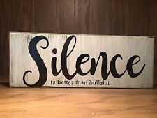 silence rustic wood sign, farmhouse style, home decor, inspirational, funny sign