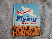 Flying Donald Crews Signed by Author 1986