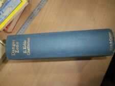 DANGER ZONE  AUTHOR E. KEBLE CHATTERTON PRINTED 1934