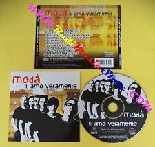 CD MODA' Ti amo veramente 1 stampa 2004 NEW MUSIC 518960 2(Xi4) no lp mc dvd vhs