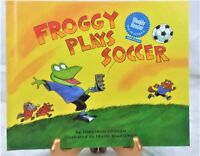 """""""FROGGY PLAYS SOCCER"""" 2000 EDITION BY JONATHAN LONDON CHILD'S HARDCOVER BOOK"""