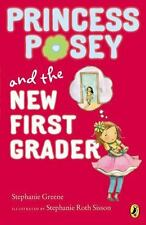 Princess Posey, First Grader Ser.: Princess Posey and the New First Grader by...