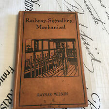 Vintage Railway Signalling Book Mechanical 1923 Hardcover