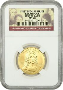 2009-W Sarah Polk $10 NGC MS70 - First Spouse .999 Gold