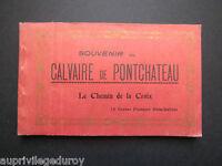CARNET de 16 CPA, SOUVENIR du CALVAIRE de PONTCHÂTEAU, Le Chemin de Croix