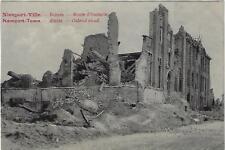 Nieuwpoort Nieuport - Ville 1914-1918 Ruines Route d'Ostende