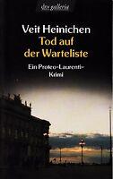 *o- TOD auf der WARTELISTE - von Veit HEINICHEN  tb  (2004)