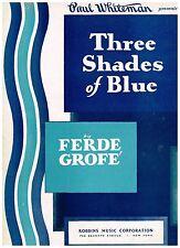 "'27 FERDE GROFE ""Three Shades of Blue - Indigo, Alice Blue, Heliotrope"" PIANO"