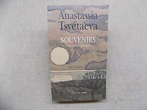 Anastassia Tsvétaeva SOUVENIRS - Littérature Russe