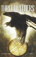 Three Feathers, Paperback by Van Camp, Richard; Mateus, K. (ILT), Brand New, ...