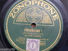 78 rpm LEWIS JAMES charmaine / FRANKLYN BAUER russian lullaby