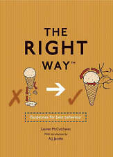 The Right Way: Guidelines for Best Behaviour, Lauren McCutcheon, Used; Very Good