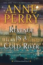 Revenge in a Cold River: William Monk Mystery by Anne Perry (2016, Hardcover)