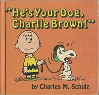 "Peanuts ""He's Your Dog Charlie Brown!"" Hardcover Story Book 1968 Charles M Schul"