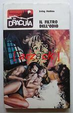 I RACCONTI di DRACULA 72 Irving Mathias Il filtro dell'odio FAROLFI 1974
