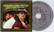 DAWN McCARTHY/BONNIE PRINCE BILLY What The Brothers Sang UK 13-trk promo CD + PR
