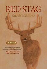 Red Stag: A Novel by Valdene, Guy de la