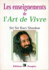 Les enseignements de l'Art de Vivre, Sri Sri Ravi Shankar/ Dangles 2003