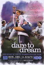 DARE TO DREAM Movie POSTER 27x40 Liev Schreiber Mia Hamm Julie Foudy Brandi
