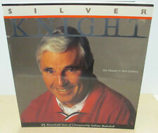 "Silver Knight - 25 Years of Bobby Knight 1997 Huge Paperback w/ great pics! ""LN"""