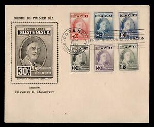 DR WHO 1947 GUATEMALA FDC FDR ROOSEVELT MEMORIAM CACHET COMBO  g02424