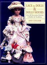 Lace for Dolls and Dolls' Houses: Over 45 Decorative Patterns in Bobbin & Needle