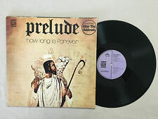 PRELUDE HOW LONG IS FOREVER 1973 AUSTRALIAN DAWN LILAC LABEL RELEASE LP
