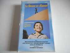 K7 VHS. CASSETTE VIDEO - LE DESERT ET L'ENFANT - OUSMAN SAPAROV - SOCAI FILMS