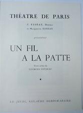 Programme Théâtre de Paris. Un fil à la patte. Feydeau. Dédicaces