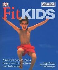 Fit Kids (KidsHealth) Gavin, Mary Paperback