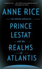 Prince Lestat and the Realms of Atlantis The Vampire Chronicles Anne Rice Buch