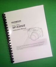 LASER PRINTED Olympus Camera SP-620UZ SP620UZ Manual User Guide 76 Pages.