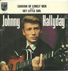 CD 2 TITRES - JOHNNY HALLYDAY : CARAVAN OF LONELY MEN ( NEUF EMBALLE )