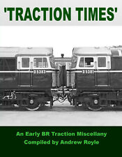 Traction Times: an early BR Traction Miscellany  By Andrew Royle