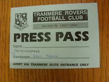 1991/1992 Tranmere Rovers: Seasons Press Pass (folded). We try and inspect all o