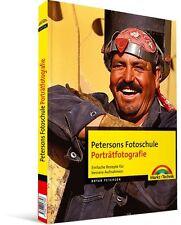 Petersons Fotoschule: Porträtfotografie, Markt & Technik NEU