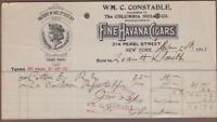 1913 New York Billhead Wm C. Constable Fine Havana Cigars Columbia Segars