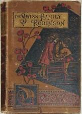 SWISS FAMILY ROBINSON ~ WYSS & KINGSTON ~ WOOD-CUT ILLUS ~ VINTAGE HC ca. 1900