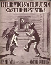 Let Him Who Is Without Sin Cast the First Stone 1906 Large Format Sheet Music