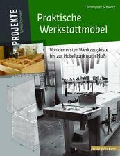 Praktische Werkstattmöbel | 2018 | deutsch | NEU | The Practical Workshop