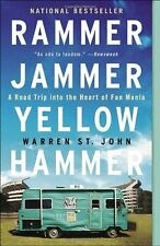Rammer Jammer Yellow Hammer: A Road Trip into the Heart of Fan Mania by Warren S