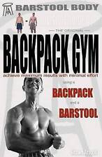 NEW Barstool Body Invisible Home Gym the Original Backpack Gym by Shawn Arnold