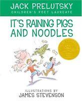 Its Raining Pigs & Noodles by Jack Prelutsky