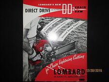 LOMBARD Direct Drive DD2 CHAIN SAW BROCHURE Factory Original 1950s