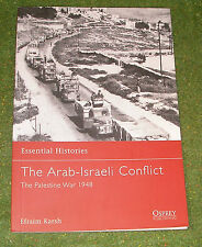 OSPREY MILITARY ESSENTIAL HISTORIES 28 THE ARAB-ISRAELI CONFLICT PALESTINE WAR